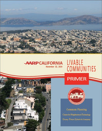 Commons Planning led this effort to develop a statewide Livable Communities campaign for the California State Office of AARP. The document provides a framework for AARP to become a stronger resource in California communities while maintaining its position as the lead advocacy organization for 50+ adults.