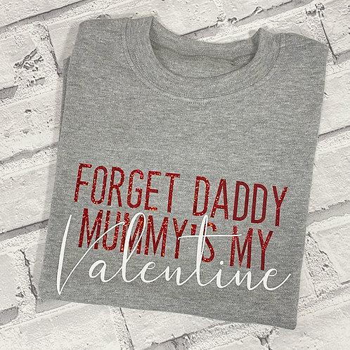 Forget Daddy T-Shirt -5-6y
