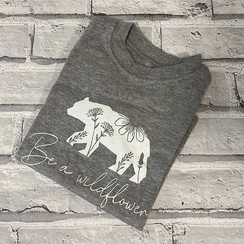 Be A Wildflower T-Shirt - 1-2y