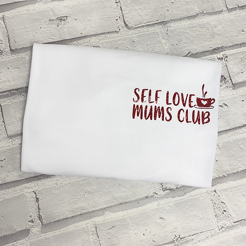 Self Love Mummas Club T-Shirt