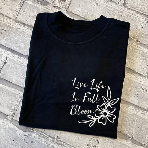 Live Life In Full Bloom Hoodie