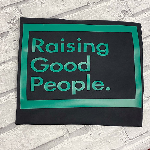 Raising Good People Sweater