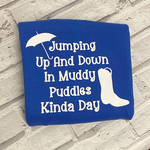 Jumping Up And Down In Muddy Puddles  T-Shirt