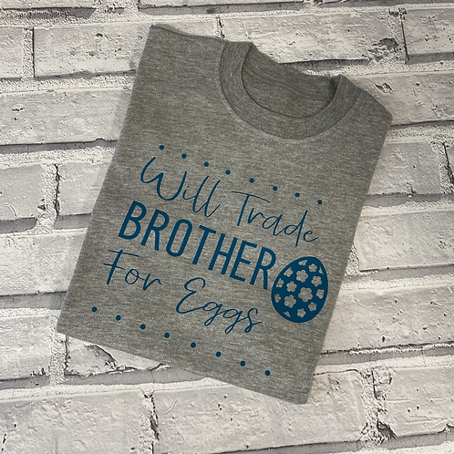 Will Trade Brother T-Shirt - 3-4y