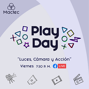 Play Day#4: Luces, Cámara y ¡Acción!
