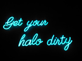 get your halo dirty neon sign