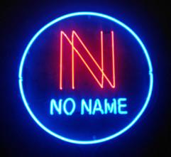 no name neon sign