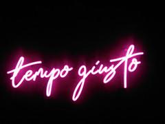 tempo giusto neon sign