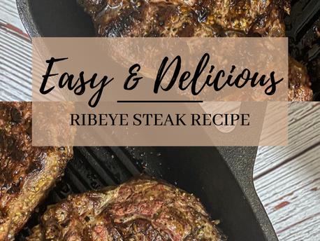 Easy & Delicious Ribeye Steak