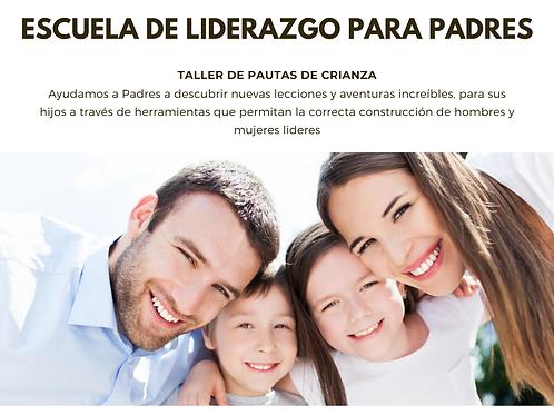Taller de liderazgo para padres - Pautas de crianza