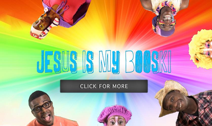 Jesus Is My Booski