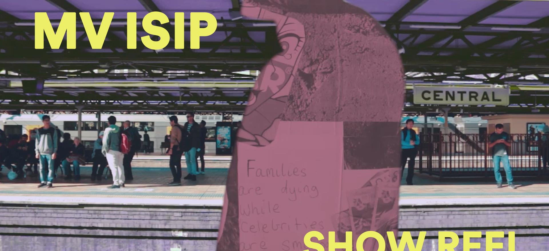 MV Isip - Show Reel