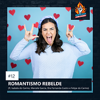 12. ROMANTISMO REBELDE