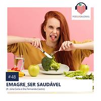 48. EMAGRE_SER SAUDÁVEL