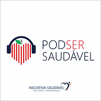 podcast podser saudavel