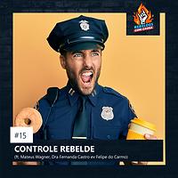 15. CONTROLE REBELDE
