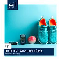 27. DIABETS E ATIVIDADE FÍSICA