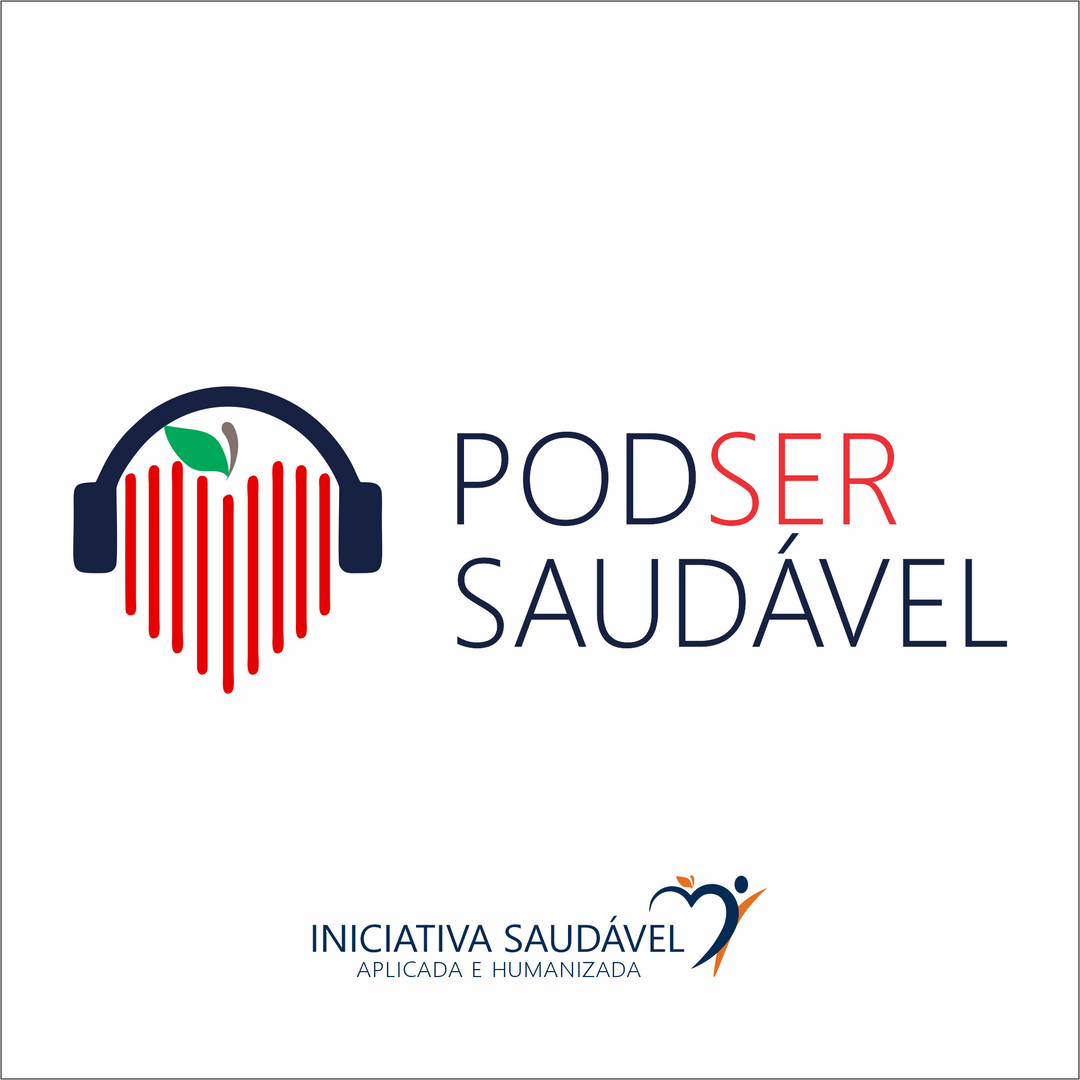 Podcast Podser Saudável