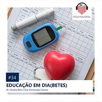 34. EDUCACÃO EM (DIA)BETES