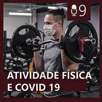 09. ATIVIDADE FÍSICA E COVID19