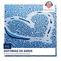 16. GOTINHAS DE AMOR