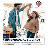 53. DANCE CONFORME A SUA MÚSICA