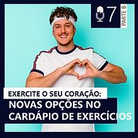 07. EXERCITE SEU CORAÇÃO (Lado B)