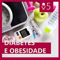 05. DIABETES E OBESIDADE