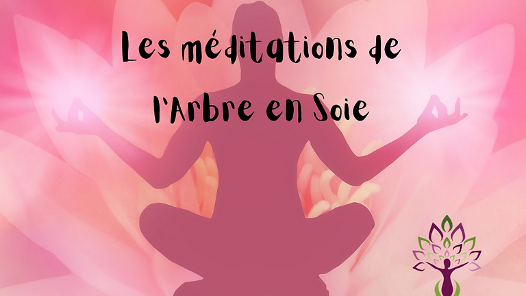 Les méditations de l'Arbre en Soie (1)