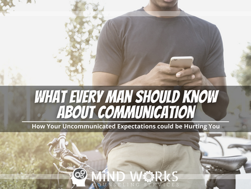 What Every Man Should Know About Communication
