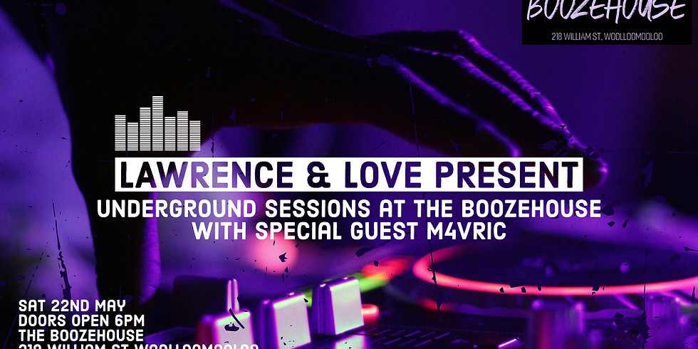 Lawrence & Love Present - Underground Sessions
