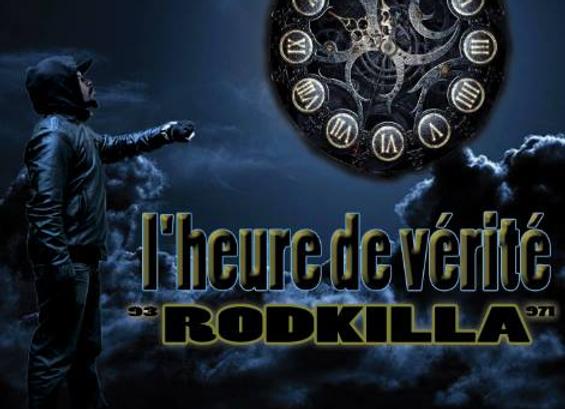 Album Rodkilla aka RDK - L'heure de vérité