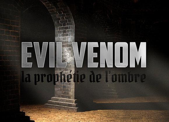 Album Evil Venom - La Prophétie de L'Ombre