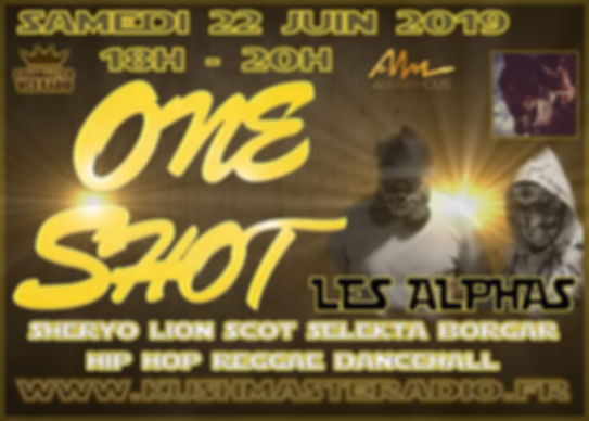 Les Alphas - Emission One Shot  22-06-2019