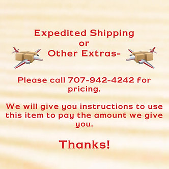 Expedited Shipping or Other Extras