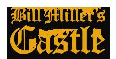 Bill Miller's Castle