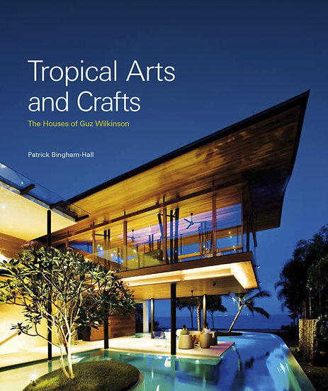 Tropical Arts and Crafts - Guz Wilkinson
