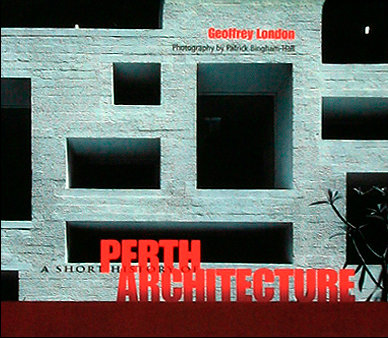 A Short History of Perth Architecture