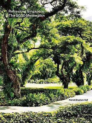 Refreshing Singapore : The SG50 Masterplan.