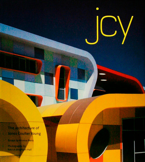 JCY - The Architecture of Jones Coulter Young