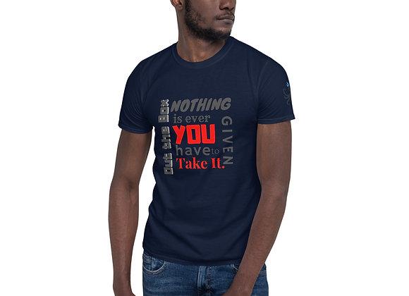 OTB Nothing Given Short-Sleeve Unisex T-Shirt
