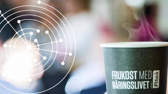 Frukost med Näringslivet i Piteå 14/2