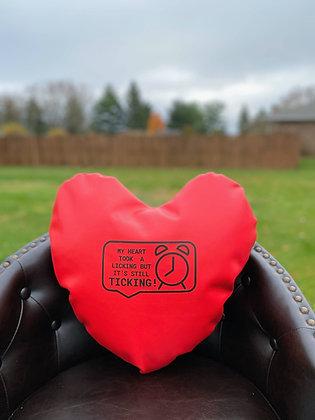 MY HEART TOOK A LICKING BUT IT'S STILL TICKING! - Healing Hearts Pillow - Black
