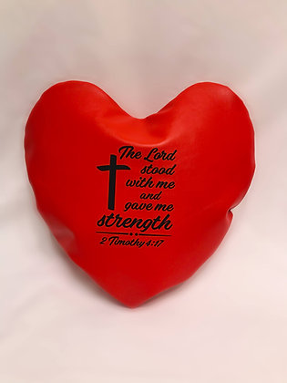 The Lord Stood With Me and Gave Me Strength Healing Hearts Pillow