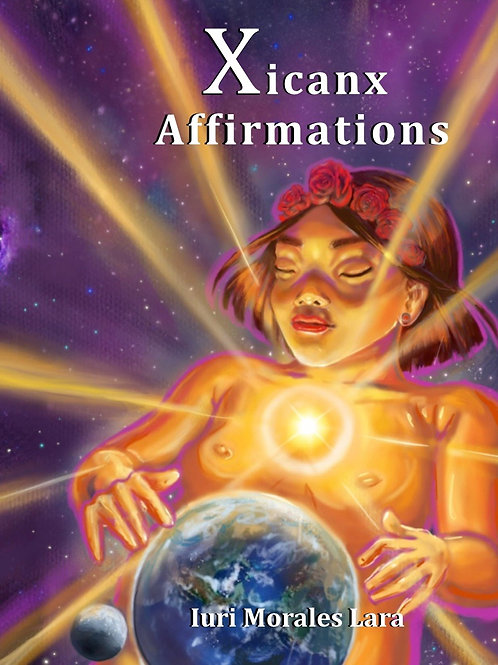 Xicanx Affirmations Poetry Chapbook
