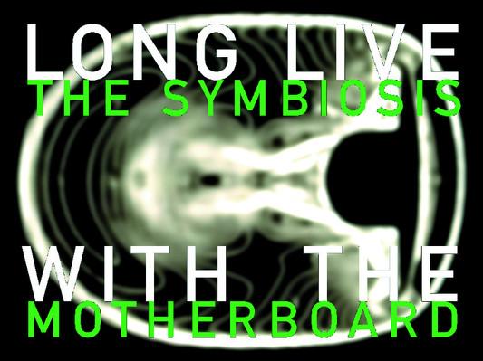 13 long live the symbiosis.jpg