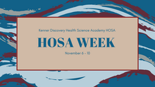 Kenner Discovery HOSA Week