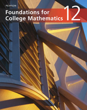 Foundations for College Mathematics 12 -