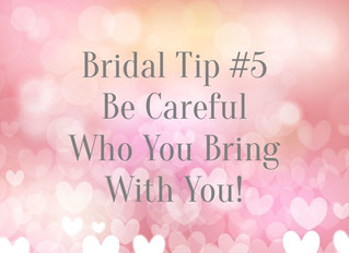 Bridal Tip #5