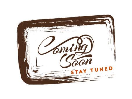 Coming Soon - See inside